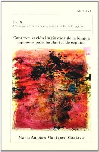 Caracterización lingüística de la lengua japonesa para: Maria Amparo Montaner