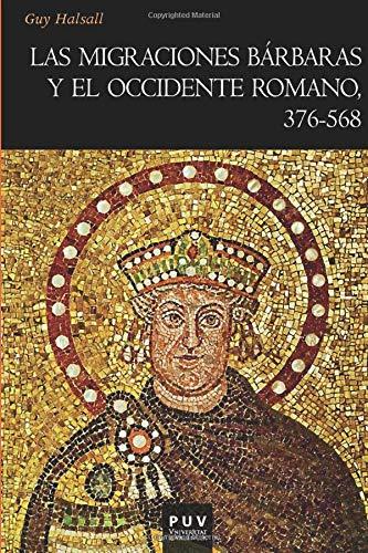 9788437089287: Las migraciones bárbaras y el occidente romano, 376-568: 137 (Història)