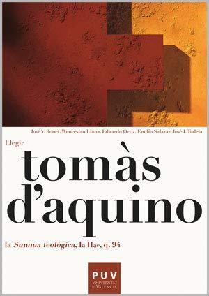 9788437090276: Tomàs d'Aquino: Llegir la «Summa Teològica, Ia IIae, q. 94» (Filosofia Batxillerat)