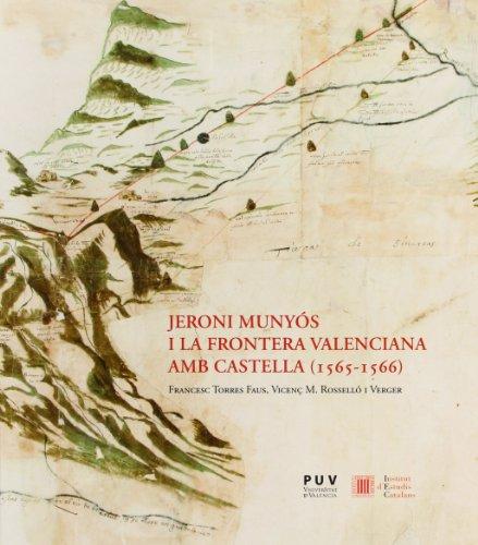 JERONI MUNYOS I LA FRONTERA VALENCIANA: TORRES FAUS, FRANCESC