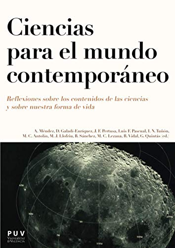 9788437090863: Ciencias para el mundo contemporáneo: Reflexiones sobre los contenidos de las ciencias y sobre nuestra forma de vida (Bachillerato)