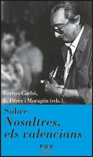 9788437091075: Sobre nosaltres, els valencians (Càtedra Joan Fuster)
