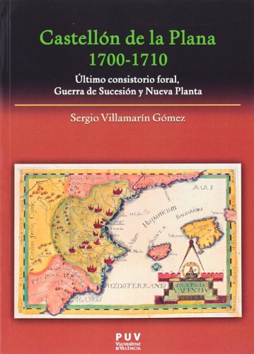 9788437091686: Castellón de la Plana 1700-1710 (Fora de Col·lecció)