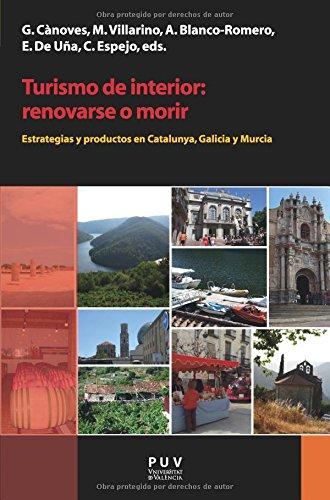 9788437092515: Turismo de interior: renovarse o morir (Spanish Edition)