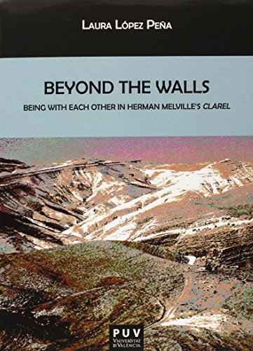 BEYOND THE WALLS. BEING WITH EACH OTHER IN HERMAN MELVILLE'S