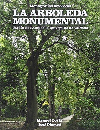 9788437099194: Arboleda monumental,La: 3 (Monografías botánicas)