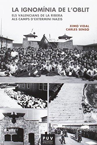 La ignomínia de l oblit : els: Carles Xavier Senso