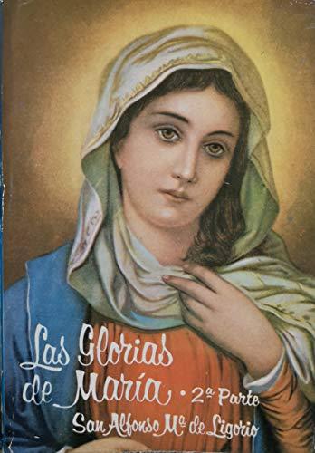Las glorias de María (2ª parte): San Alfonso Maria