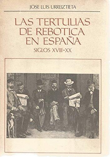 9788437119588: Las tertulias de rebotica en España. Siglo XVIII - siglo XX