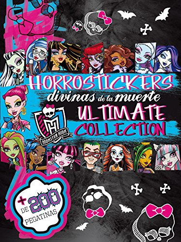 9788437200309: Monster High. Horrostickers Divinas de la muerte. Ultimate Collection