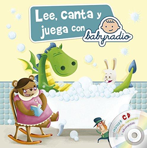 9788437200781: Lee, canta y juega con Babyradio (Juega y aprende con Babyradio): (Incluye CD)