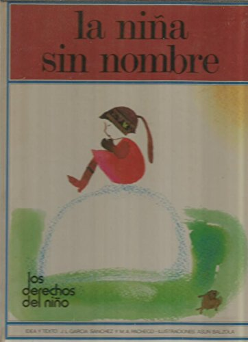 9788437213446: LA Nina Sin Nombre (Spanish Edition)