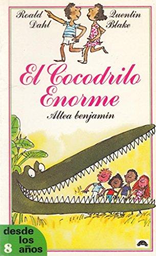 9788437215723: El Cocodrilo Enorme