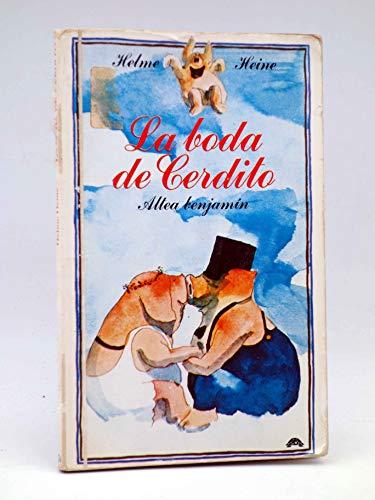 9788437216782: LA Boda De Cerdito