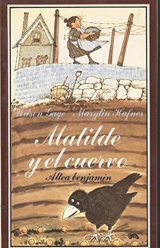 9788437218120: Matilde y el cuervo