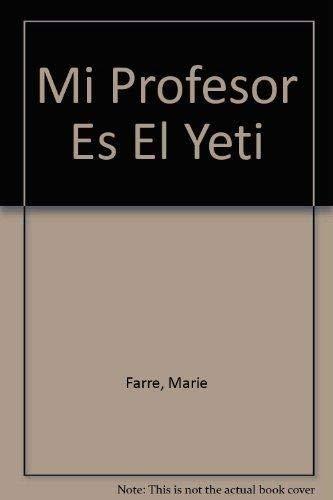 9788437218724: Mi profesor es el yeti
