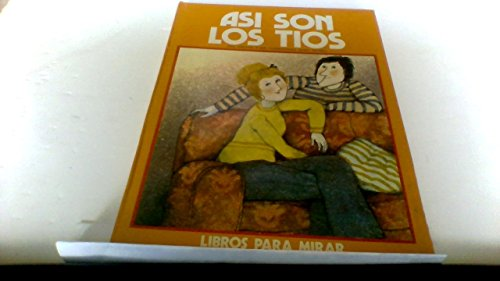 9788437219561: Asi Son Los Tios/There Are Our Aunt and Uncle (Spanish Edition)