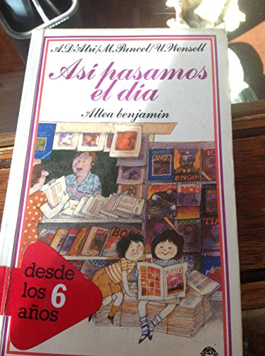 9788437219608: Asi Pasamos El Dia/This Is How We Pass the Day (Spanish Edition)