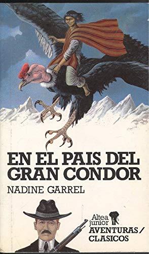 9788437220239: En el pais del gran condor