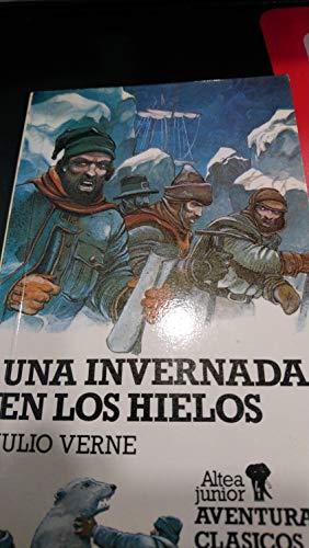 Una Invernada En Los Hielos (Spanish Edition): Verne, Julio