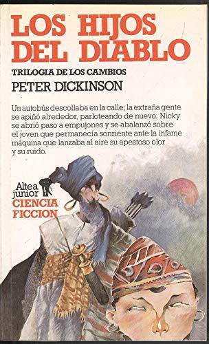 Los Hijos Del Diablo. Trilogia de los: Peter Dickinson