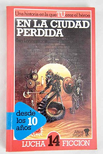 9788437221267: En la ciudad perdida (LUCHA FICCION/TEMPLE OF TERROR)