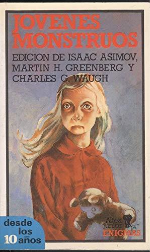 jovenes_monstruos (8437221390) by Isaac Asimov; Martin H. Greenberg; Charles G. Waugh