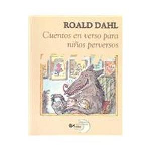 9788437221830: Cuentos en Verso Para Ninos Perversos / Revolting Rhymes (Poetry, Riddles, Rhymes and Songs) (Spanish Edition)