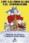 9788437223490: Historias Increibles: Los Calzoncillos Del Emperador