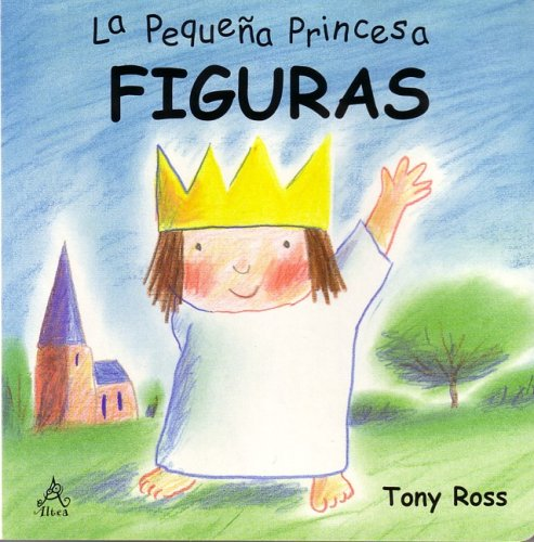 9788437223995: Figuras (La pequeña princesa) / Shapes (The Little Princess)