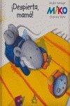 Despierta, mama! (9788437224220) by Weninger, Brigitte