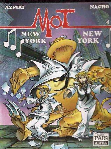 Mot, New York, New York: Azpiri, Nacho