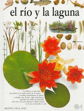 El Rio Y LA Laguna (Eyewitness Series: Santillana