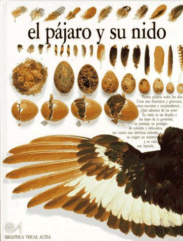 9788437237107: El Pajaro Y Su Nido (Eyewitness Series in Spanish) (Spanish Edition)
