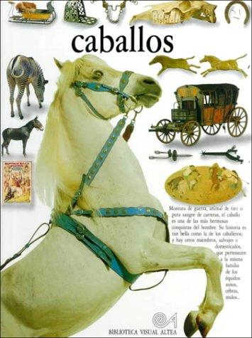 9788437237664: Caballos (Eyewitness Series in Spanish) (Spanish Edition)