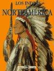 9788437238111: Los Indios De Norteamerica (Biblioteca Visual Altea)