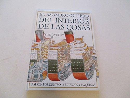 9788437245249: El Asombroso Libro Del Interior De Las Cosas