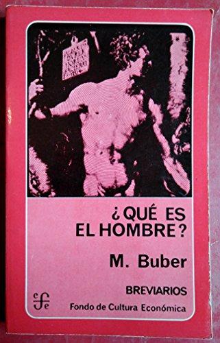 9788437500713: Que Es El Hombre?