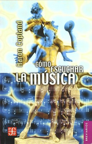 9788437500737: Como Escuchar La Musica (Breviarios)