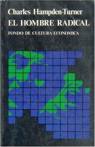 El Hombre Radical: Proceso del Desarrollo Psico-Social (Sociologia) (Spanish Edition): n/a