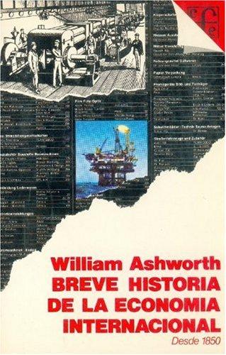 Breve historia dela Economía Internacional: William Ashworth