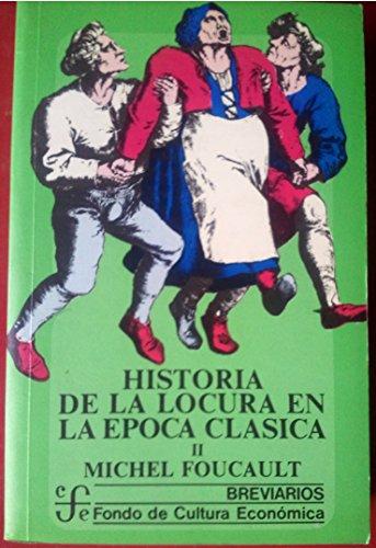 9788437501697: Historia De La Locura En La Epoca Clasica: Vol II