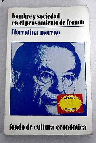 HOMBRE Y SOCIEDAD EN EL PENSAMIENTO DE FROMM (BIBLIOTECA DE PSICOLOGIA Y PSICOANALISIS)