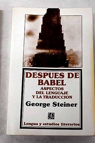 9788437501994: Despues de Babel: aspectos del lenguaje y la traducción