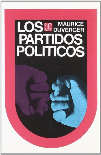 Los partidos politicos: Duverger, Maurice