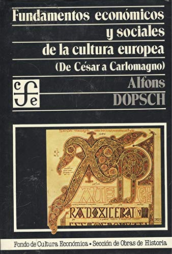 9788437502168: Fundamentos economicos y sociales de la cultura europea [Feb 01, 1982] Dopsch, Alfons