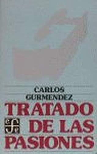 Tratado de las pasiones - Gurmendez, Carlos