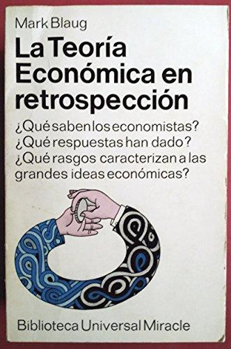 9788437502588: Teoria economica en retrospectiva