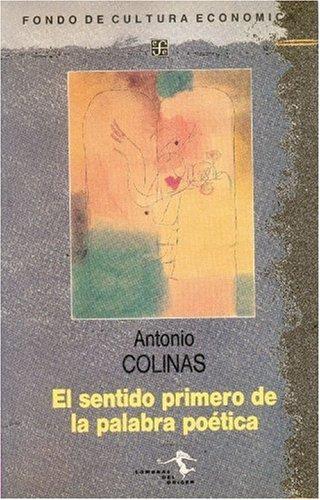 9788437502892: El sentido primero de la palabra poética (Sombras del origen) (Spanish Edition)