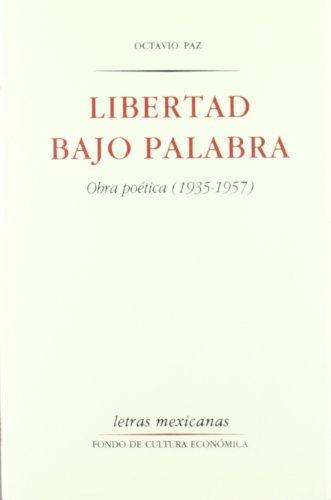 9788437503011: Libertad bajo palabra. Obra poética (1935-1957)
